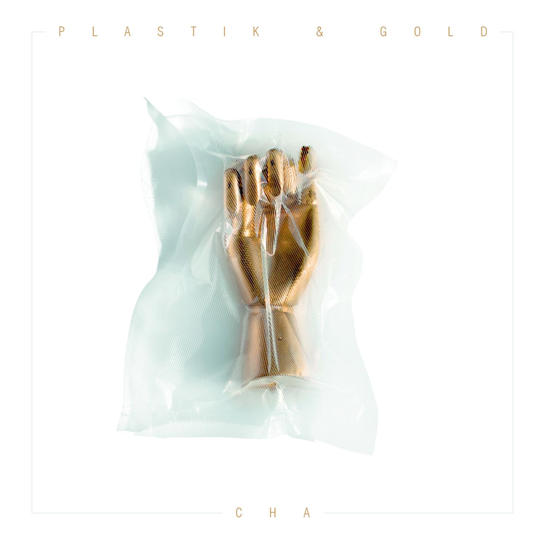 "Das Cover von CHAs EP ""Plastik&Gold"""