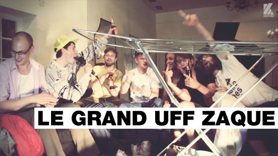 Le Grand Uff Zaque